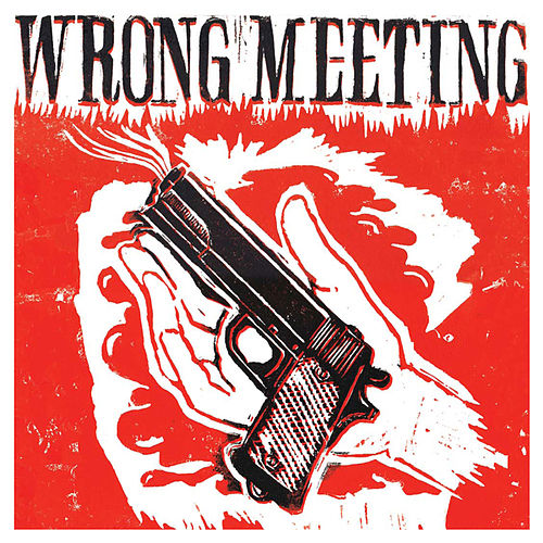Wrong Meeting von Two Lone Swordsmen