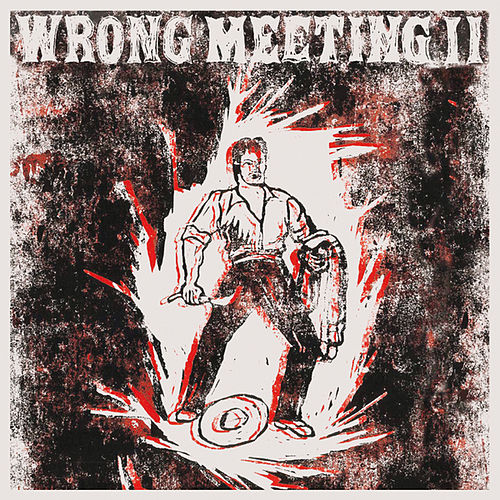 Wrong Meeting II von Two Lone Swordsmen
