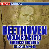 Beethoven Romances Nos. 1 & 2; Violin Concerto No. 1 by Various Artists