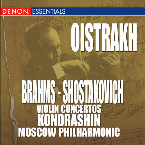 Brahms: Violin Concertos, Op. 77 - Shostakovich: Violin Concertos, Op. 129 by Various Artists