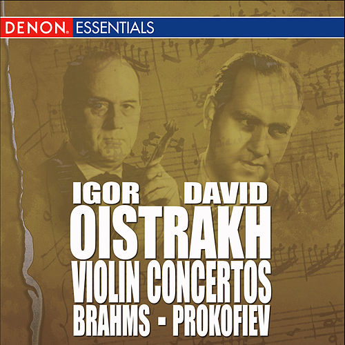 Brahms: Concerto for Violin & Orchestra, Op. 77 - Prokofiev: Concerto for Violin & Orchesta, Op. 19 by Moscow RTV Symphony Orchestra