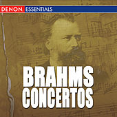 Brahms: The Complete Concertos by Various Artists