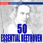 50 Essential Beethoven by Various Artists