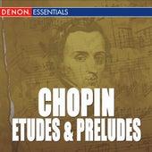 Chopin: Etudes, Op. 10 - Preludes, Op. 28 by Various Artists