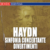 Haydn: Divertiment Nos. 6, 21 & 46 - Sinfonia Concertante by Various Artists