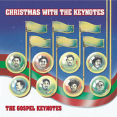 Christmas With The Keynotes by The Gospel Keynotes