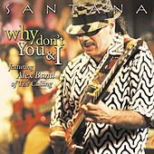 Why Don't You & I (feat. Alex Band of The Calling) by Santana