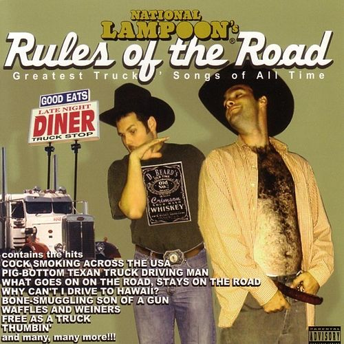 National Lampoon's Rules Of The Road by National Lampoon