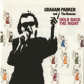 Hold Back The Night by Graham Parker