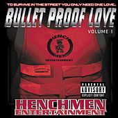 Bullet Proof Love vol.1 by Henchmen (hip-hop)