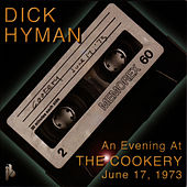 An Evening At The Cookery: June 17, 1973 by Dick Hyman