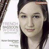 Bassoon Recital: Geoghegan, Karen – GROVLEZ, G. / TANSMAN, A. / KOECHLIN, C. / BOUTRY, R. / DUTILLEUX, H. / BITSCH, M. (French Bassoon Works) by Karen Geoghegan