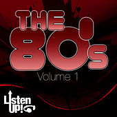 Listen Up: The 80s Vol.1 by The Comptones