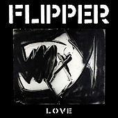 Love by Flipper