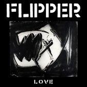 Love by Flipper