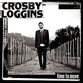 Time To Move von Crosby Loggins