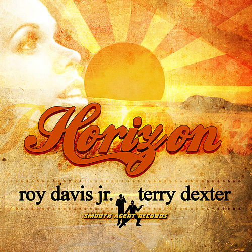 Horizon (feat. Terry Dexter) by Roy Davis, Jr.