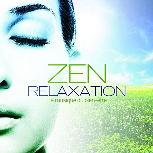 Zen et Relaxation by Various Artists