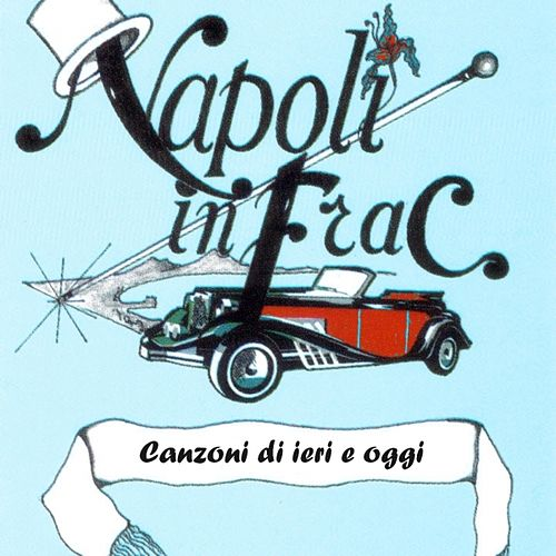 Napoli In Frac - Vol. 2 by Various Artists