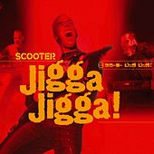 Jigga Jigga! by Scooter