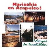 Mariachi en Acapulco by Mariachi Vargas de Tecalitlan