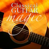 Classical Guitar Magic by Various Artists