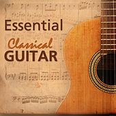 Essential Classical Guitar by Various Artists