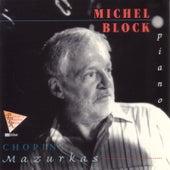Chopin: Mazurkas by Michel Block