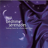 More Bedtime Serenades by Various Artists