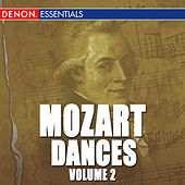 Mozart: Dances Vol. 2 by Wolfgang Amadeus Mozart