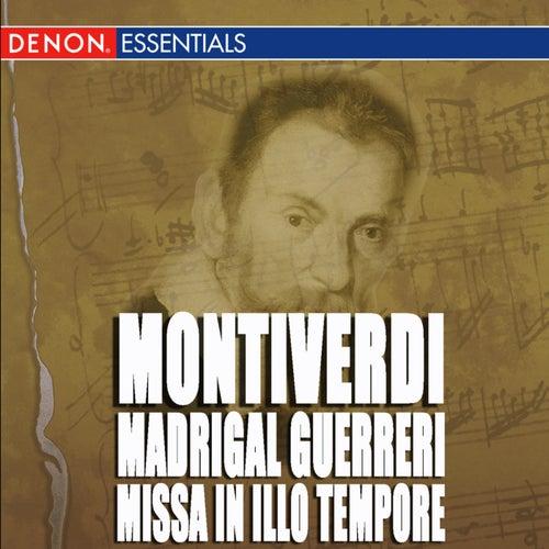 Montiverdi: Madrigal Guerreri - Missa In Illo Tempore by Gottfried Preinfalk
