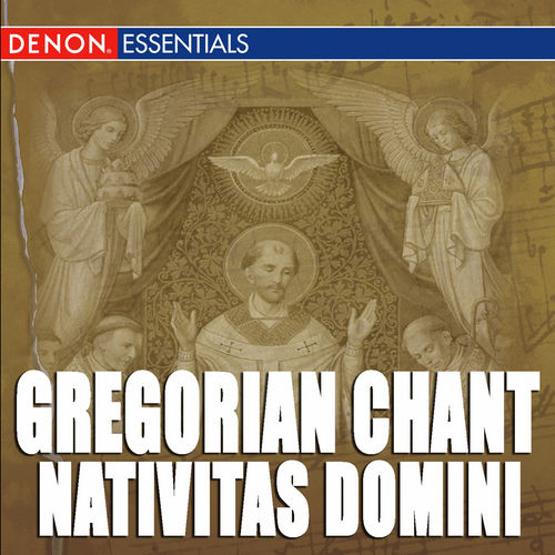 Gregorian Chant: Nativitas Domini by Enrico De Capitani