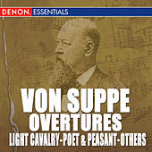 Franz von Suppe: Overtures by Various Artists