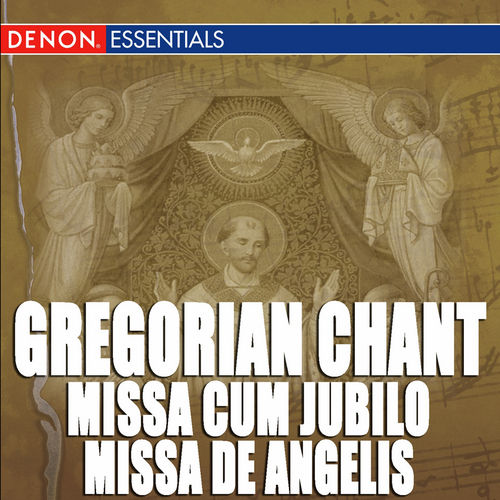 Gregorian Chant: Missa Cum Jubilo - Missa De Angelis - Missa Kyrie fons bonitatis by Boni Puncti