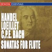 Loeillet - Händel - C.P.E. Bach: Flute Sonatas - Trio Sonatas by Various Artists