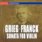 Franck: Sonata for Violin - Grieg: Sonata for Violin No. 3 by Various Artists