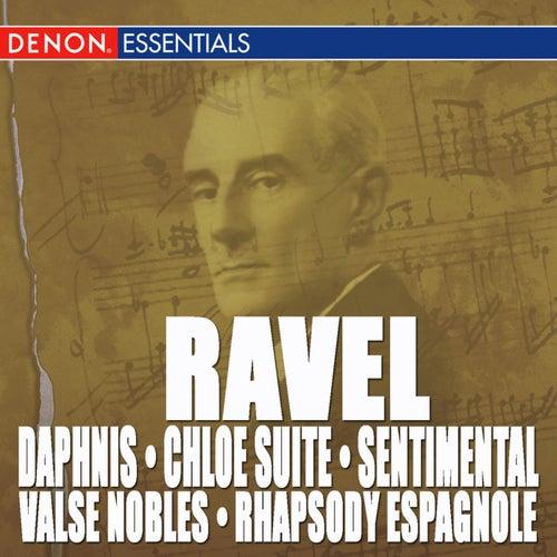 Ravel: Daphnis & Chloe Suite, Valse Nobles and Sentimental & Rhapsody Espagnole by Various Artists