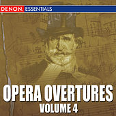Opera Overtures, Volume 4 by Various Artists
