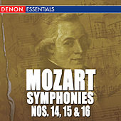 Mozart: The Symphonies - Vol. 3 - Nos. 14, 15, 16 by Various Artists