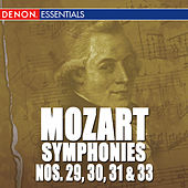 Mozart: The Symphonies - Vol. 6 - No. 29, 30, 31 & 33 by Various Artists
