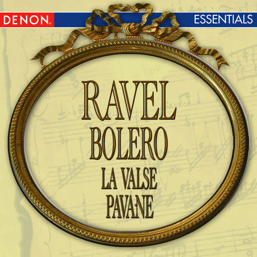 Ravel: Bolero - La Valse - Pavane for a Dead Princess by Various Artists