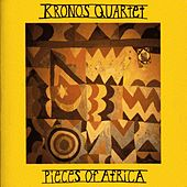 Pieces of Africa by Kronos Quartet