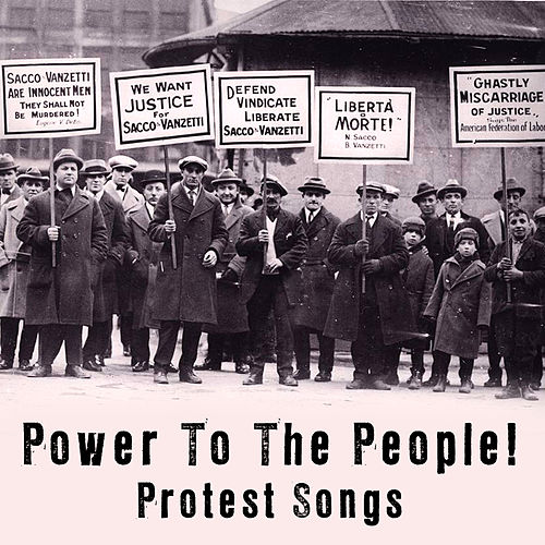 Power To The People - Protest Songs by Various Artists