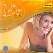 Music for the End of the Day by Various Artists