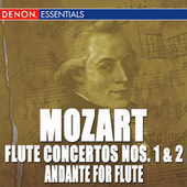 Mozart: Andante for Flute, Flute Concertos Nos. 1, 2 by Various Artists