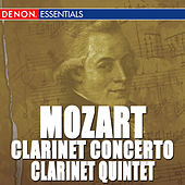 Mozart: Clarinet Concerto & Quintet by Various Artists