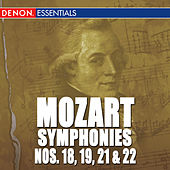 Mozart: The Symphonies - Vol. 4 - No. 18, 19, 21, 22 by Various Artists