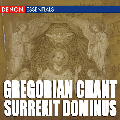Gregorian Chant: Surrexit Dominus by Cantori Gregoriani