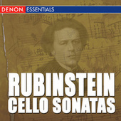 Rubinstein: Cello Sonata Nos. 1 & 2 by Grigori Feygin