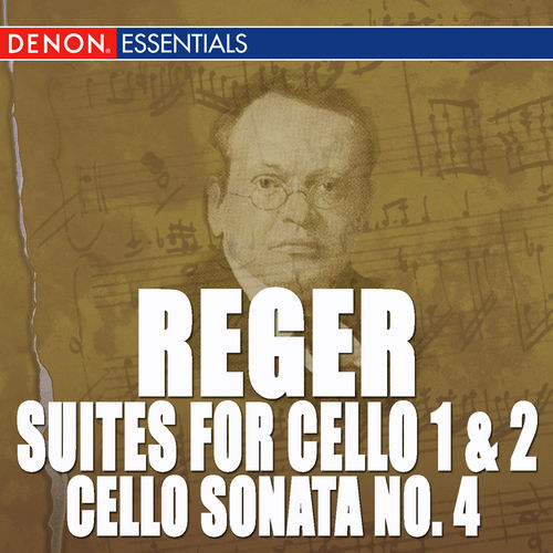 Reger: Cello Works by Kirsti Hjort